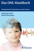Katrin Johanna Neumann;Sebastian Hoth: Das OAE-Handbuch