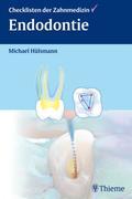 Michael Hülsmann: Endodontie