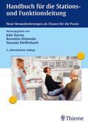 Harms, Käthe;Woiwoda, Roswitha;Dieffenbach, Susanne: Handbuch für die Stations- und Funktionsleitung
