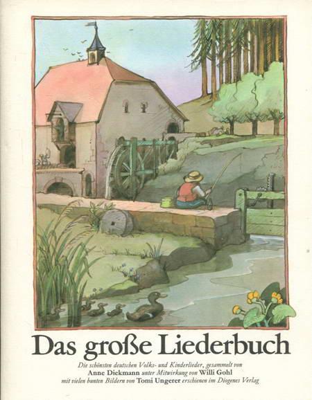 Das große Liederbuch. Die schönsten Volks- und Kinderlieder - Diekmann, Anne gesammelt