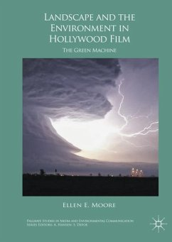 Landscape and Environment in Hollywood Film - Moore, Ellen