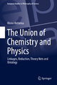 The Union of Chemistry and Physics - Hinne Hettema