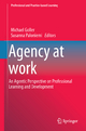 Agency at Work - Michael Goller; Susanna Paloniemi