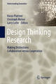 Design Thinking Research - Hasso Plattner; Christoph Meinel; Larry Leifer