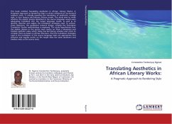 Translating Aesthetics in African Literary Works: : A Pragmatic Approach to Rendering Style