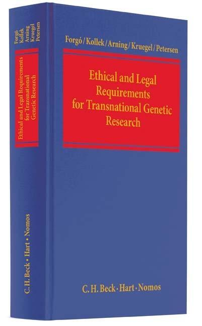 Ethical and Legal Requirements for Transnational Genetic Research als Buch von Nikolaus Forgó, Regine Kollek, Marian Arning, Tina Krügel, Imme Pet... - Beck C. H.