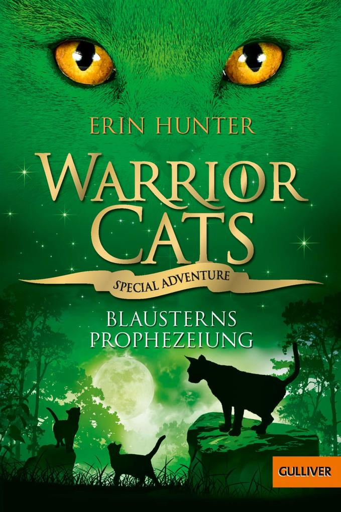 Warrior Cats - Special Adventure. Blausterns Prophezeiung als eBook Download von Erin Hunter - Erin Hunter