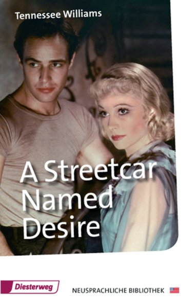 A Streetcar Named Desire: Textbook (Diesterwegs Neusprachliche Bibliothek - Englische Abteilung, Band 315) - Williams, Tennessee