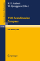 Proceedings of the 15th Scandinavian Congress Oslo 1968 - K. E. Aubert; W. Ljunggren