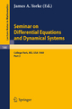 Seminar on Differential Equations and Dynamical Systems - James A. Yorke