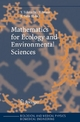 Mathematics for Ecology and Environmental Sciences - Yasuhiro Takeuchi; Yoh Iwasa; Kazunori Sato