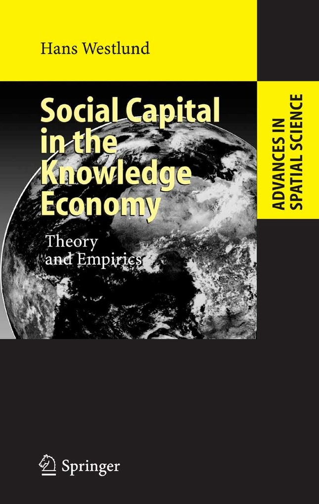 Social Capital in the Knowledge Economy als eBook von Hans Westlund - Springer Berlin Heidelberg