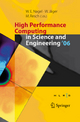 High Performance Computing in Science and Engineering ' 06 - Wolfgang E. Nagel; Willi Jäger