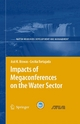 Impacts of Megaconferences on the Water Sector - Asit K. Biswas;  Cecilia Tortajada