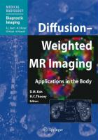 Diffusion-Weighted MR Imaging: Applications in the Body (Medical Radiology / Diagnostic Imaging)
