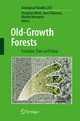 Old-Growth Forests - Christian Wirth; Gerd Gleixner; Martin Heimann