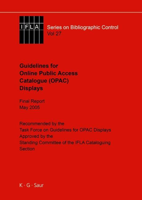 IFLA Guidelines for Online Public Access Catalogue (OPAC) Displays als eBook Download von