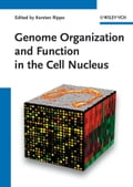 Genome Organization And Function In The Cell Nucleus - Karsten Rippe
