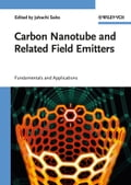 Carbon Nanotube and Related Field Emitters - Yahachi Saito