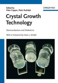 Crystal Growth Technology - Semiconductors and Dielectrics