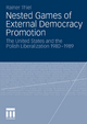 Nested Games of External Democracy Promotion - Rainer Thiel