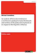 An Analysis Of How Decentralisation Contributes To Good Governance - Michael Ferendinos
