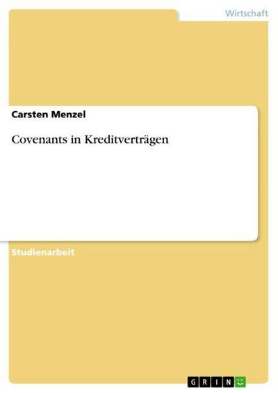Covenants in Kreditverträgen - Carsten Menzel