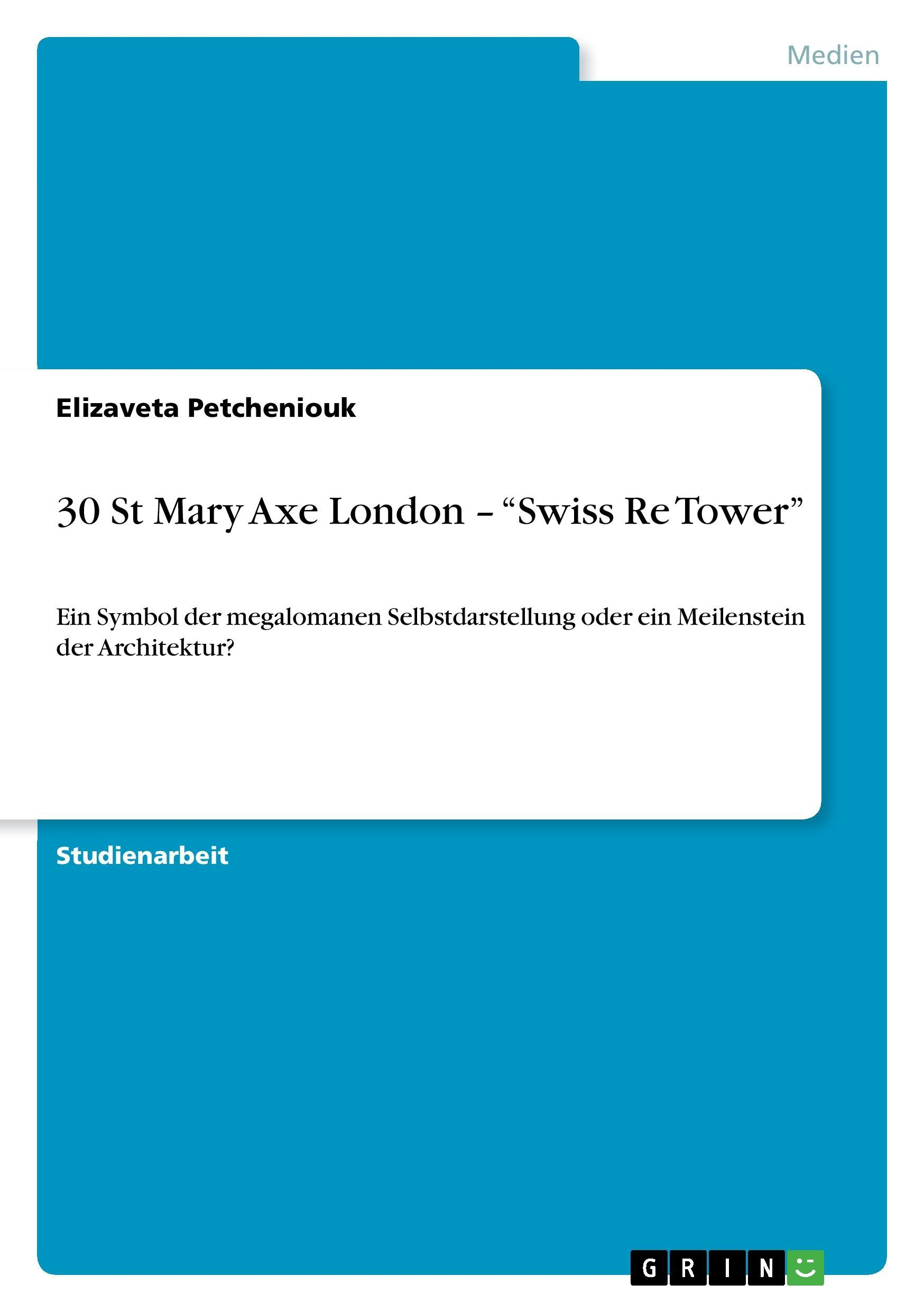 30 St Mary Axe London -  Swiss Re Tower - Petcheniouk, Elizaveta