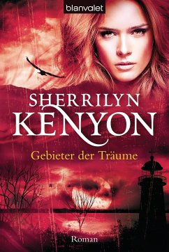 Gebieter der Träume / Dark Hunter Bd.11 (eBook, ePUB) - Kenyon, Sherrilyn