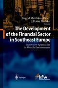 The Development of the Financial Sector in Southeast Europe: Innovative Approaches in Volatile Environments
