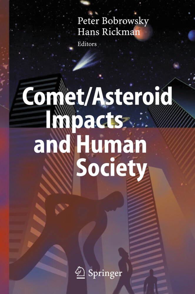 Comet/Asteroid Impacts and Human Society als Buch von