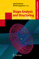 Shape Analysis and Structuring - Leila de Floriani; Michela Spagnuolo