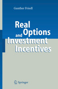 Friedl, Gunther: Real Options and Investment Incentives