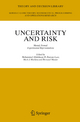 Uncertainty and Risk - Mohammed Abdellaoui; R. Duncan Luce; Mark J. Machina; Bertrand Munier