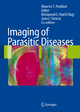 Imaging of Parasitic Diseases - Maurice C. Haddad