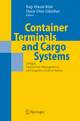 Container Terminals and Cargo Systems - Kap Hwan Kim; Hans-Otto Günther