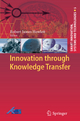Innovation through Knowledge Transfer - Robert J. Howlett