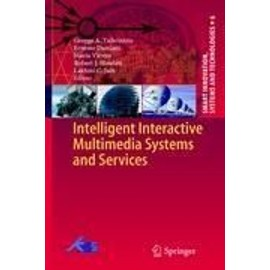 Intelligent Interactive Multimedia Systems and Services - Collectif