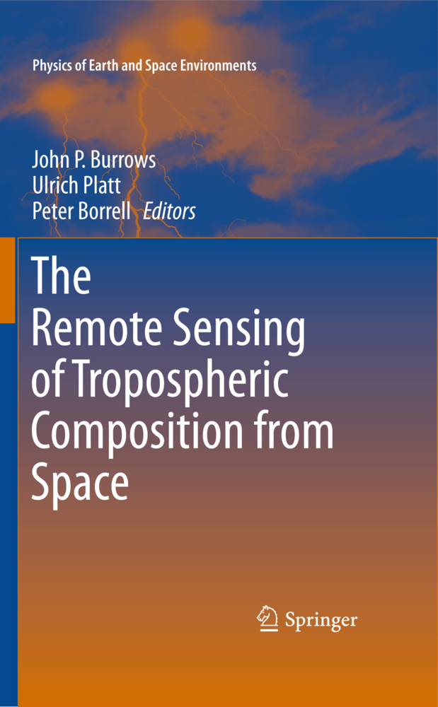 The Remote Sensing of Tropospheric Composition from Space als Buch von - Springer-Verlag GmbH