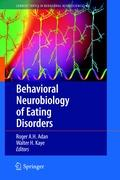 Behavioral Neurobiology of Eating Disorders