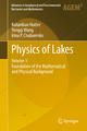 Physics of Lakes - Kolumban Hutter; Yongqi Wang; Irina P. Chubarenko