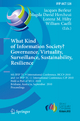 What Kind of Information Society? Governance, Virtuality, Surveillance, Sustainability, Resilience - Jacques J. Berleur; Magda David Hercheui; Lorenz Hilty