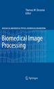 Biomedical Image Processing - Thomas Martin Deserno