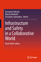 Infrastructure and Safety in a Collaborative World - Evangelos Bekiaris;  Marion Wiethoff;  Evangelia Gaitanidou