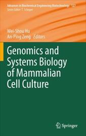 Genomics and Systems Biology of Mammalian Cell Culture - Hu, Wei-Shou / Zeng, An-Ping
