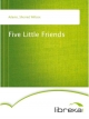 Five Little Friends - Sherred Willcox Adams