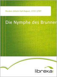 Die Nymphe des Brunnens - Johann Karl August Musäus