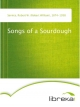 Songs of a Sourdough - Robert W. (Robert William) Service