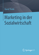 Marketing in der Sozialwirtschaft - David Thiele