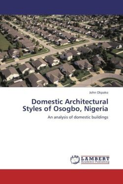 Domestic Architectural Styles of Osogbo, Nigeria